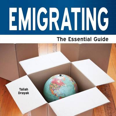 Emigrating: The Essential Guide (Paperback)