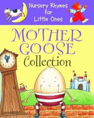 Nursery Rhymes for Little Ones: Mother Goose Collection: (Board book)