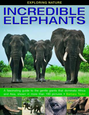 Exploring Nature: Incredible Elephants (Hardback)
