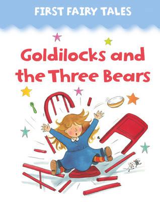 Goldilocks and the Three Bears (Board book)