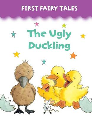First Fairy Tales: The Ugly Duckling (Board book)