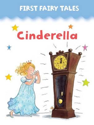 First Fairy Tales: Cinderella (Board book)