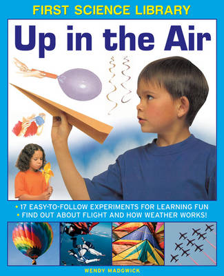 First Science Library: Up in the Air (Hardback)