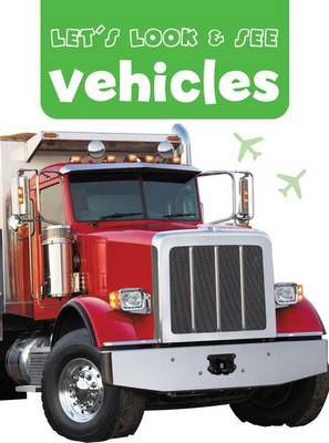 Let's Look & See: Vehicles (Board book)