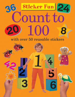 Sticker Fun - Count to 100 (Paperback)