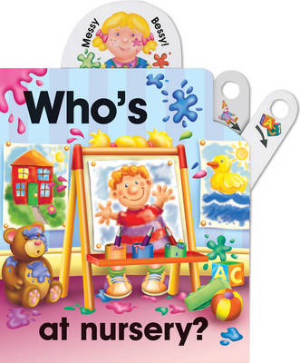 Pull the lever: Who's at nursery? (Board book)