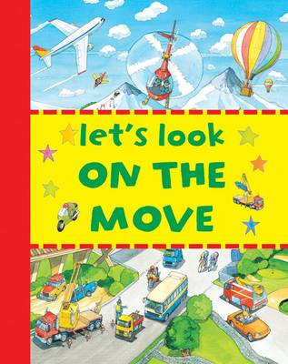 Let's Look - on the Move (Board book)