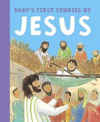 Baby's First Stories of Jesus (Board book)