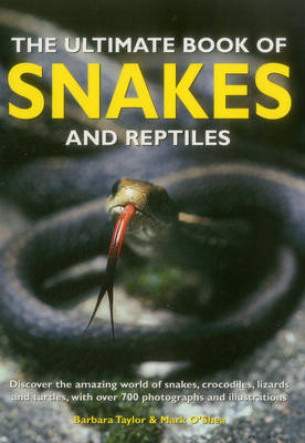 Ultimate Book of Snakes and Reptiles (Paperback)
