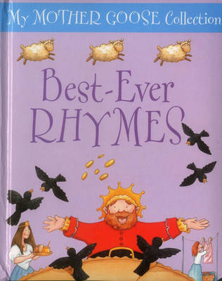 My Mother Goose Collection: Best Ever Rhymes (Board book)