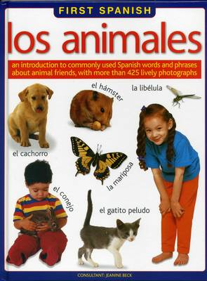 First Spanish: Los Animales (Hardback)