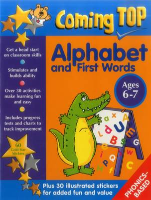 Coming Top: Alphabet and First Words - Ages 6-7 (Paperback)