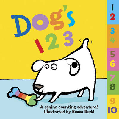Dog's 123: A Canine Counting Adventure! (Board book)