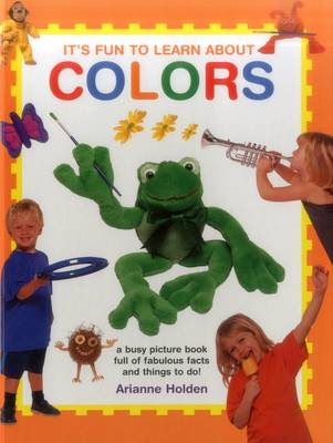 It's Fun to Learn About Colours (Hardback)