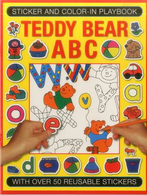 Sticker and Colour-in Playbook: Teddy Bear ABC: With Over 50 Reusuable Stickers (Paperback)