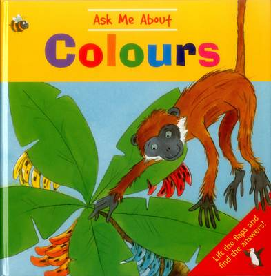 Ask Me About Colours (Hardback)