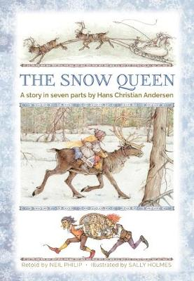The Snow Queen: A story in seven parts (Hardback)