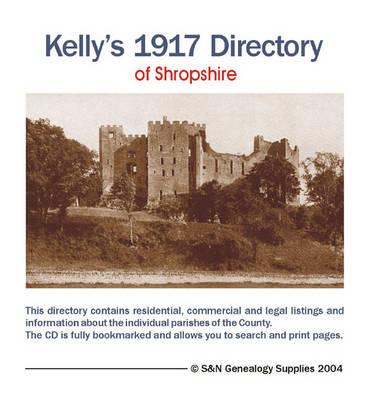 Kelly's 1917 Directory of Shropshire (CD-ROM)