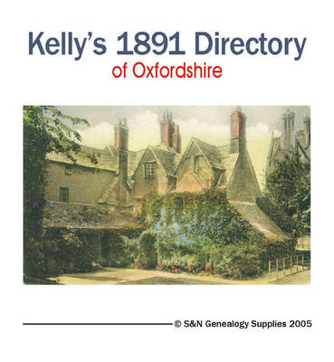 Oxfordshire 1891 Kelly's Directory (CD-ROM)