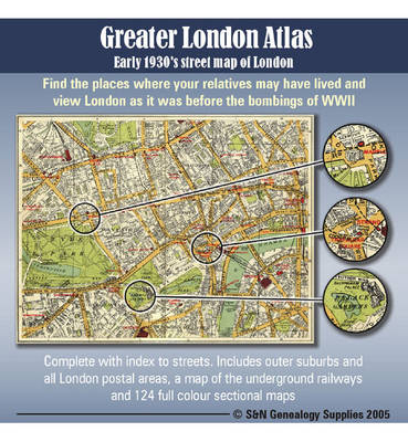 Greater London Atlas - Early 1930's Street Map of London: Find the Places Where Your Relatives May Have Lived and View London as it Was Before the Bombings of WWII (CD-ROM)