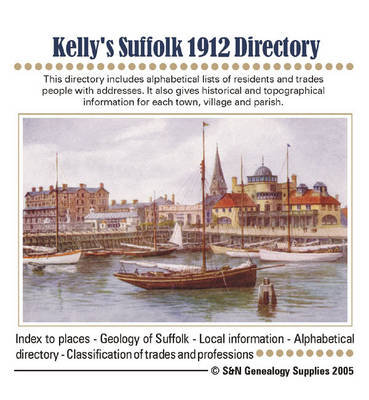 Kelly's Suffolk 1912 Directory (CD-ROM)