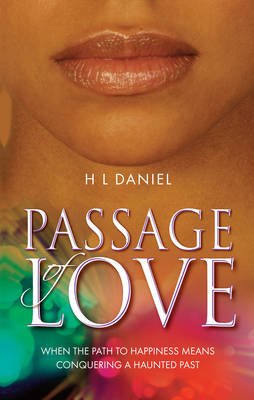 Passage of Love: When the path to happiness means conquering a haunted past (Paperback)