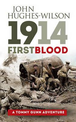 1914 - First Blood: A Tommy Gunn Adventure (Paperback)