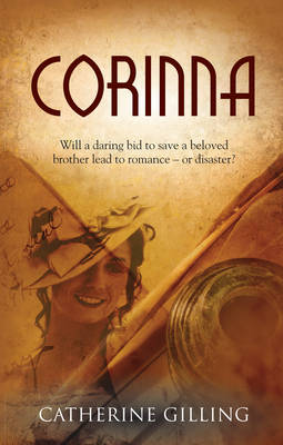 Corinna: Will a daring bid to save a beloved brother lead to romance - or disaster? (Paperback)