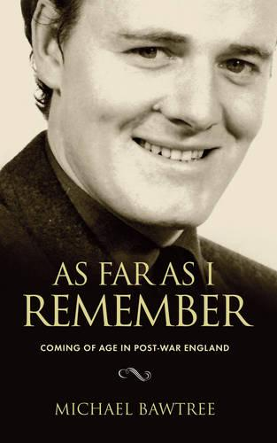 As Far As I Remember: Coming of age in Post-War England (Paperback)