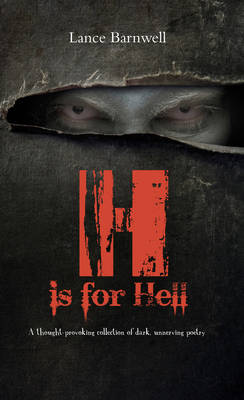 H is for Hell: A thought-provoking collection of dark, unnerving poetry (Paperback)