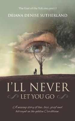 I'll Never Let You Go (Paperback)