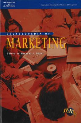 The IEBM Encyclopedia of Marketing - International encyclopedia of business & management (Paperback)