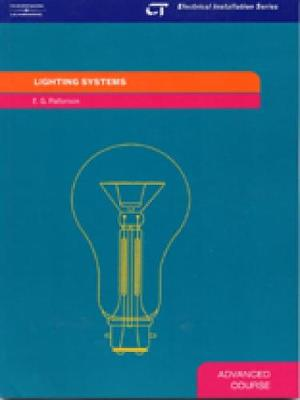 Lighting Systems: Electrical Installation Series: Advanced Course (Paperback)
