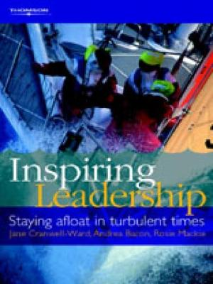 Inspiring Leadership: Staying Afloat in Turbulent Times (Paperback)
