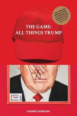 The Game: All Things Trump (Hardback)