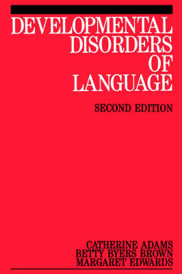 Developmental Disorders of Language - Exc Business and Economy (Paperback)