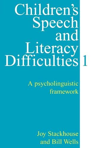 Children's Speech and Literacy Difficulties Book 1 - a Psycholinguistic Framework - Exc Business And Economy (Whurr) (Paperback)