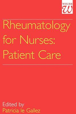 Rheumatology for Nurses: Patient Care (Paperback)