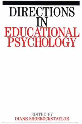 Directions in Educational Psychology - Exc Business And Economy (Whurr) (Paperback)
