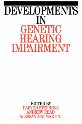 Developments in Genetic Hearing Impairment: v. 1 (Paperback)