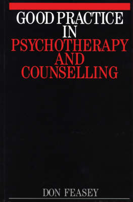 Good Practice in Psychotherapy and Counselling: The Exceptional Relationship (Paperback)