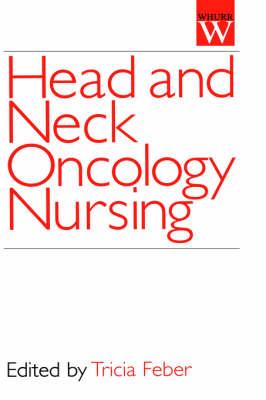 Head and Neck Oncology Nursing (Hardback)
