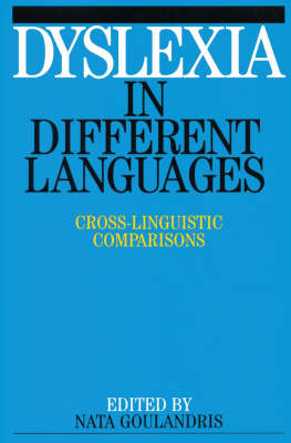 Dyslexia in Different Languages - Dyslexia Series (Whurr) (Paperback)