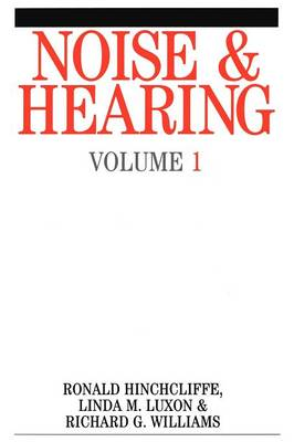 Noise Induced Hearing Loss: v. 1 (Paperback)