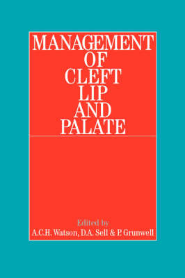 Management of Cleft Lip and Palate (Hardback)