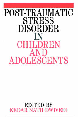 Post Traumatic Stress Disorder in Children and Adolescents (Paperback)