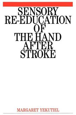 Sensory Re-Education of the Hand after Stroke (Paperback)