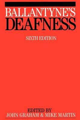 Ballantyne's Deafness (Paperback)