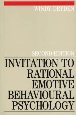 Invitation to Rational Emotive Behavioural Psychology (Paperback)