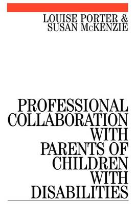 Professional Collaboration with Parents of Children with Disabilities (Paperback)